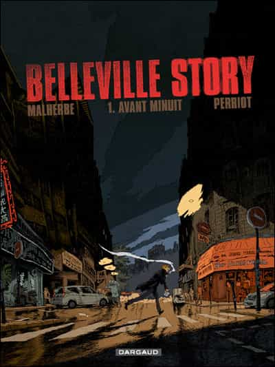 ? Belleville Story ? par Perriot et Malherbe