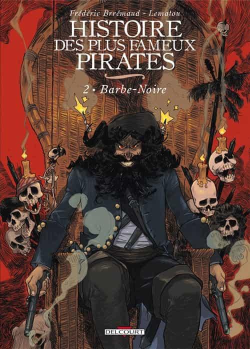 """""""Histoire des plus fameux pirates"""" T2"""