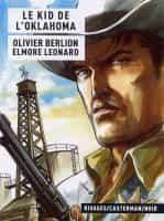 L'AUTRE BD DE LA SEMAINE  « Le Kid de l'Oklahoma » par O. Berlion