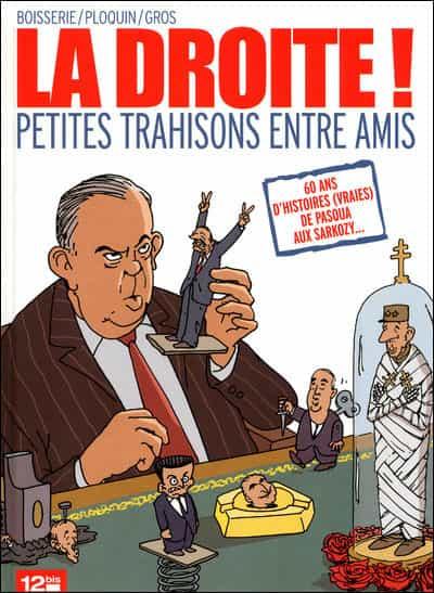 """""""La Droite ! Petites trahisons entre amis"""""""