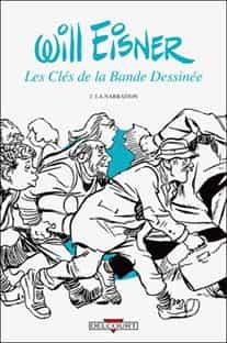 « Les Clés de la bande dessinée » T2 par Will Eisner