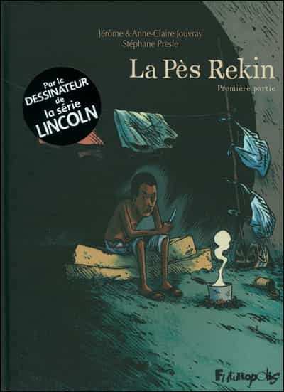 """""""La Pès Rekin"""" T1 par J. Jouvray et S. Presle"""