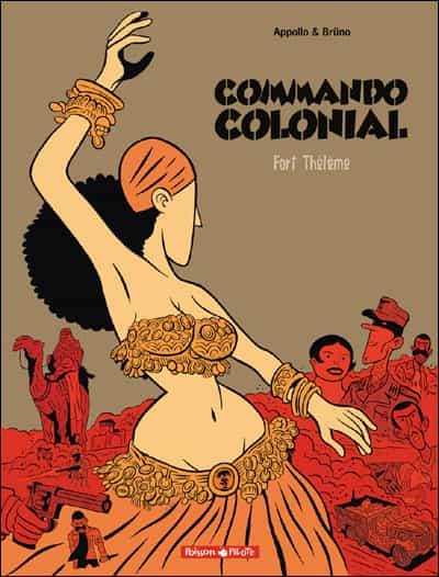"""""""Commando colonial"""" T3 par Appollo et Brüno"""
