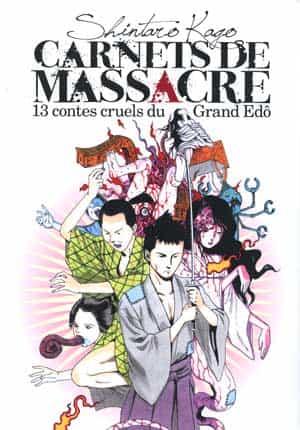 """Carnets de massacre"" par Shintaro Kago"