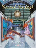 """""""Vincent et Van Gogh"""" T2"""