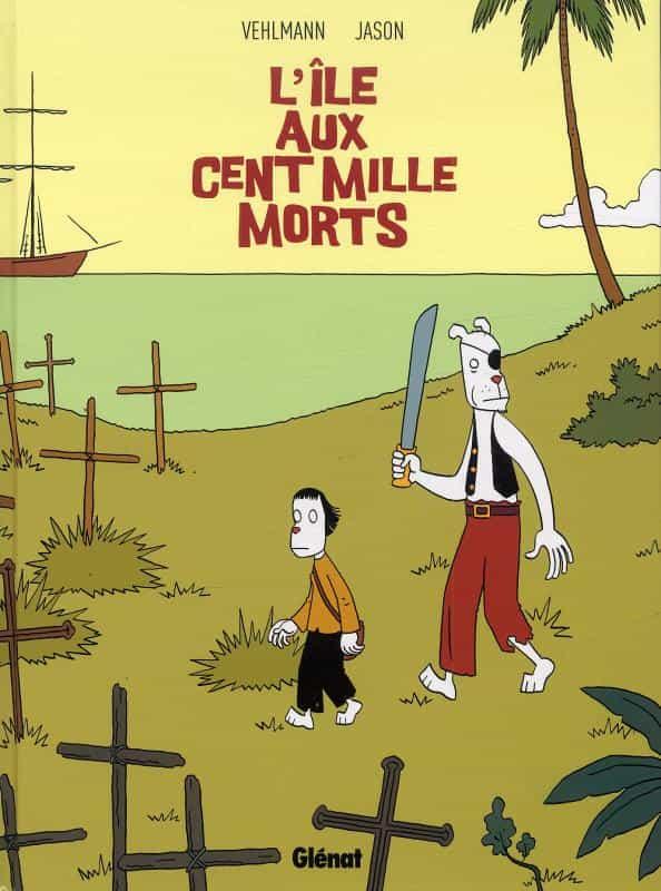 """""""L'Île aux cent mille morts"""" par Jason et F. Vehlmann"""