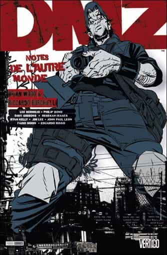 """DMZ"" T8 par Brian Wood & co"