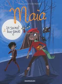 """L'AUTRE BD JEUNESSE DU MOIS :""""Maïa"""" T2 (""""Un secret bien gardé"""")"""