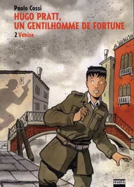 """Hugo Pratt, un gentilhomme de fortune"" T2"