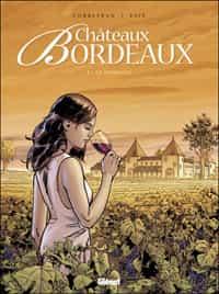 """""""Châteaux Bordeaux"""" T1"""
