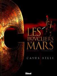 """""""Les Boucliers de Mars"""" T1"""