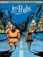 """""""Les Poils : l'extravagante comédie du quotidien"""""""