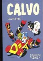 LE COIN DU PATRIMOINE BD : Le réalisme chez Calvo
