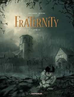 """""""Fraternity"""" T1 par J. L. Munuera et J. D. Canales"""