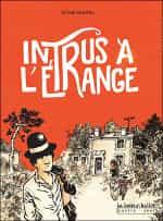 """""""Intrus à l'étrange"""" par Simon Hureau"""