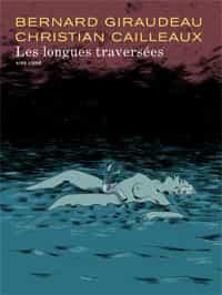 """""""Les Longues traversées"""""""