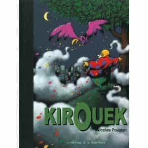 """Kirouek"" par Nicolas Poupon"