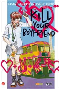 """Kill your Boyfriend"""