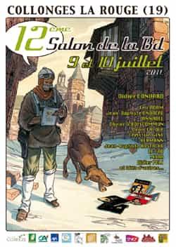 """DIDIER CONVARD ET LES AUTEURS DE """"NEIGE"""" AU 12e SALON DE BANDES DESSINÉES DE COLLONGES LA ROUGE (19)"""