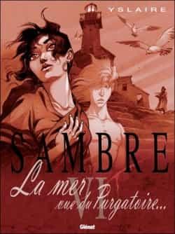 """""""Sambre"""" T6 par Yslaire"""