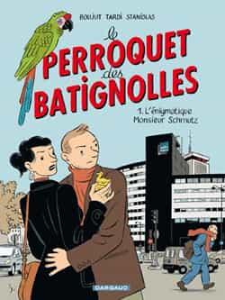 """""""Le Perroquet des Batignolles"""" T1"""