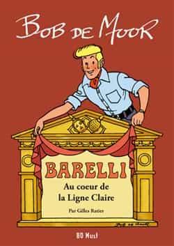 LE COIN DU PATRIMOINE : Bob De Moor (1ère partie)