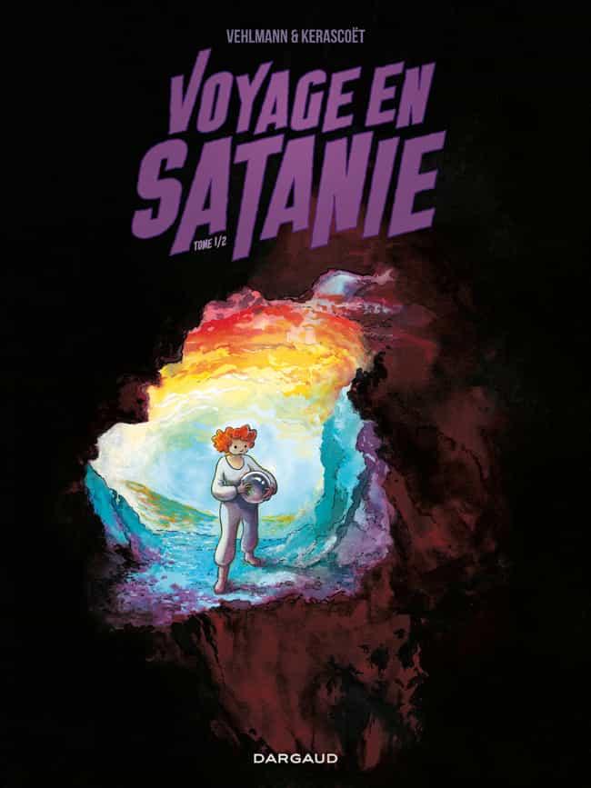 """""""Voyage en Satanie"""" T1 par Kerascoët et Vehlmann"""