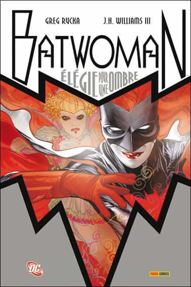 """Batwoman"" par J. H. Williams III et Greg Rucka"