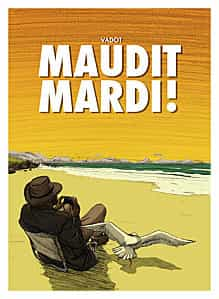 """""""Maudit mardi !"""" T1 par Nicolas Vadot"""