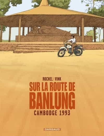 """""""Sur la route de Banlung"""" par Vink et J. Rochel"""