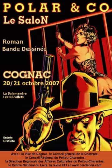 """Le 12e Salon """"POLAR & CO"""" de Cognac se tiendra les 20 et 21 octobre 2007."""