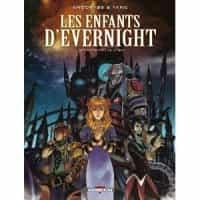 """""""Les Enfants d'Evernight"""" T1"""