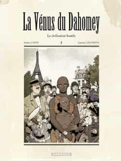 """""""La Vénus de Dahomey"""" T1"""