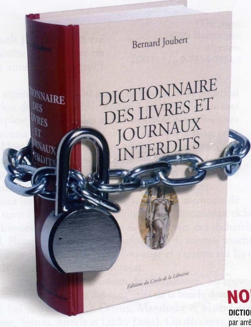 DICTIONNAIRE DES LIVRES ET JOURNAUX INTERDITS de Bernard JOUBERT aux Éditions du CERCLE DE LA LIBRAIRIE