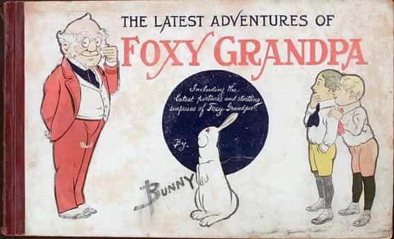 CONNAISSEZ-VOUS FOXY GRANDPA?