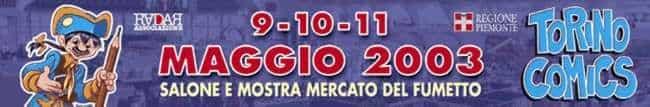9/10.11 mai 2003.TORINO COMICS